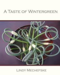A taste of Wintergreen
